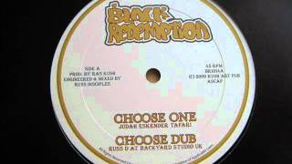 "10"" Side A: 1. Judah Eskender Tafari - Choose One / 2. Russ D at Backyard Studio UK - Choose Dub"