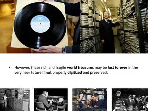 Digitizing Our World Heritage: United Nations Audio-Visual Archives (presentation)