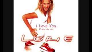Watch Lorie I Love You video