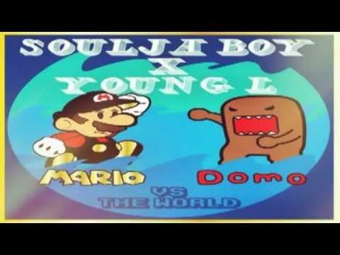 soulja boy x young l faded mario domo vs the world youtube