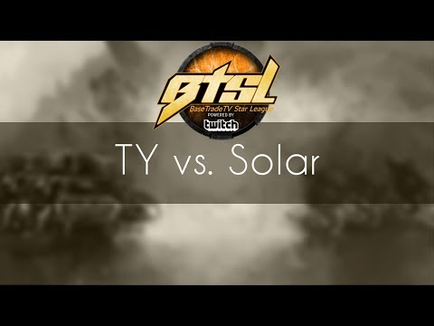 TY vs. Solar - TvZ - BTSL 2017 Group B