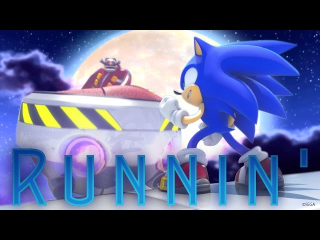 Runnin - Sonic the Hedgehog「GMV」