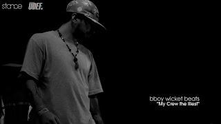 Best of UDEFtour.org 2014 // .stance // My Crew The Illest x Bboy Wicket Beats