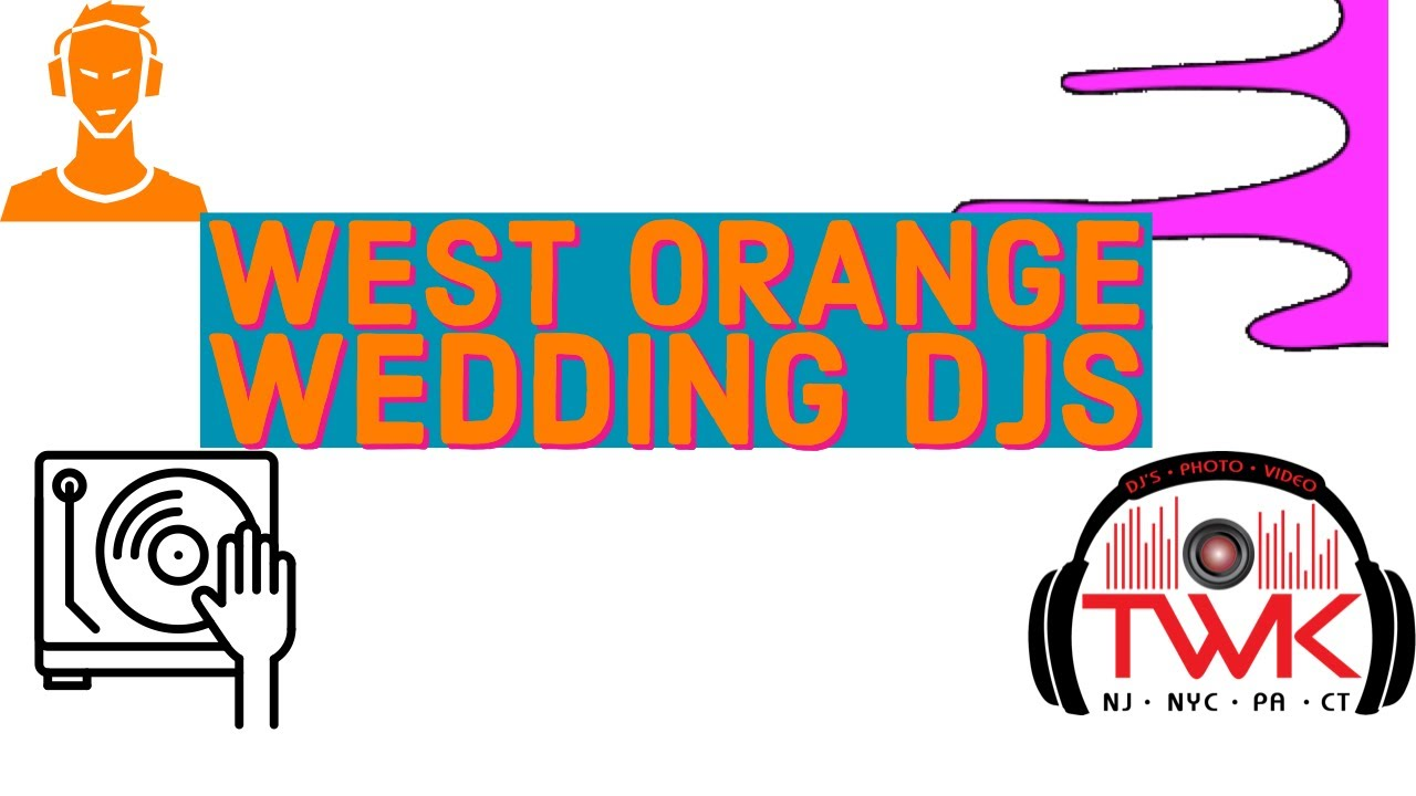 🆕Wedding DJ West Orange NJ ~ Wedding DJs For Hire West Orange New Jersey ~ Great Wedding DJ Essex NJ