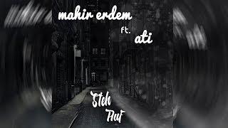 Mahir Erdem ft Ati - Steh Auf