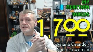 Ariana Grande - God Is A Woman : My Reaction Videos #1,700