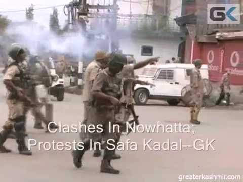 Clashes In Nowhatta; Protests In Safa Kadal