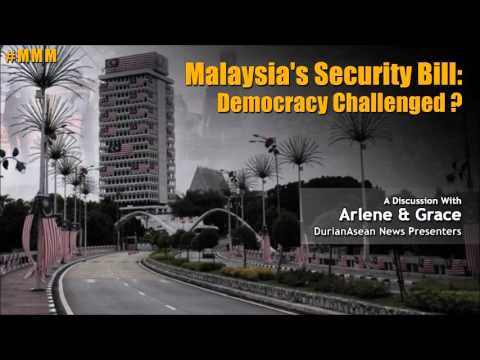 20151207 Monday Morning Matters: Malaysia's Security Bill - Democracy Challenged ?