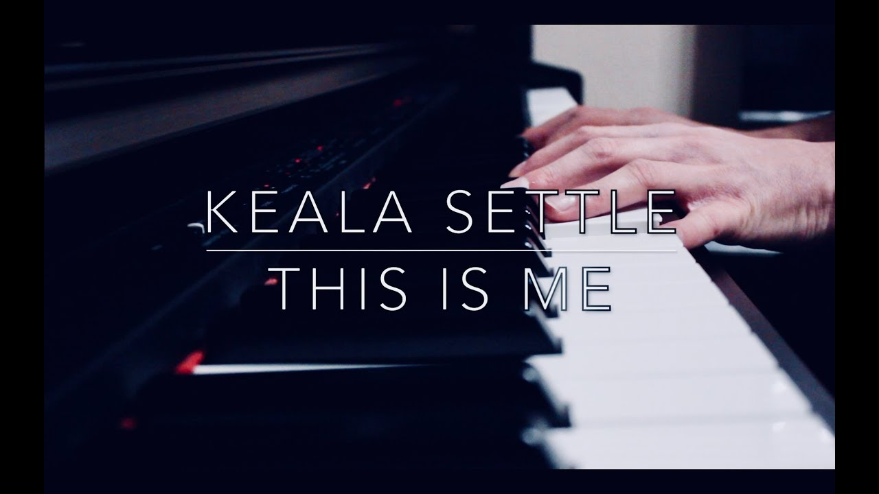 this-is-me-keala-settle-the-greatest-showman-piano-kevysworld