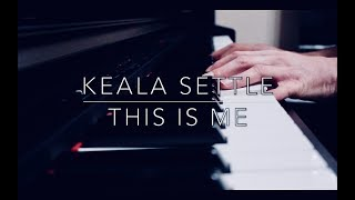 This Is Me - Keala Settle - The Greatest Showman (Piano)