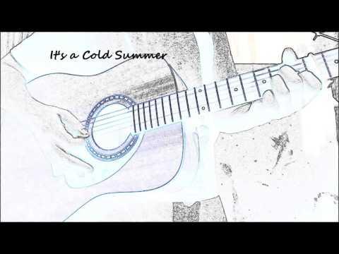 Cold Summer - lyric music video