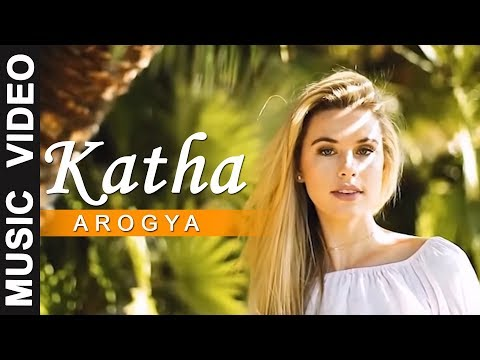 Katha - Arogya | Official Music Video | New Nepali Song | 2075/2018