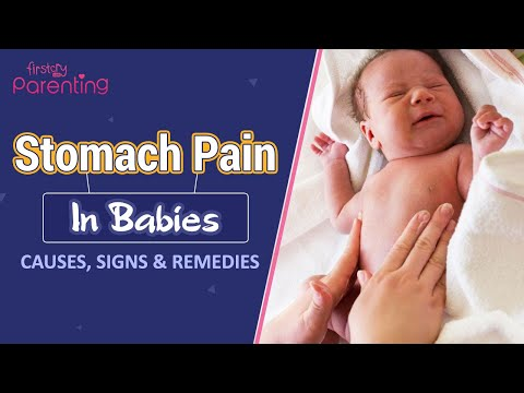 Stomach Ache in Babies Causes and Remedies
