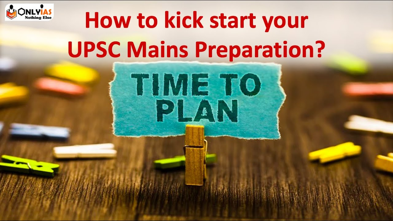 How to kick start your UPSC Mains  Preparation? | Strategy for Mains 2022