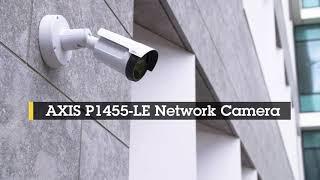 AXIS P1455-LE vidéo