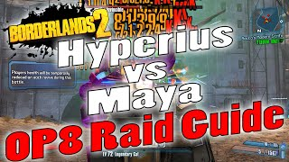 Borderlands 2 | Hyperius vs Maya | OP8 Raid Guide + Game Save