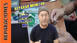 Reparar MONITOR. Diodo SCHOTTKY mal