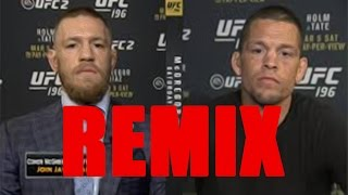 Conor McGregor v Nate Diaz REMIX  - You're just hoping to Survive