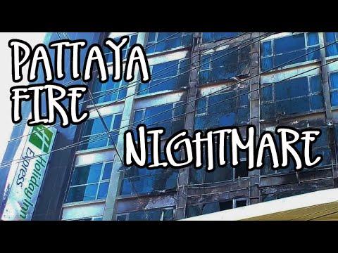 PATTAYA HOTEL FIRE   HOLIDAY INN EXPRESS   SOI BOA KHAO   6TH DEC 2019