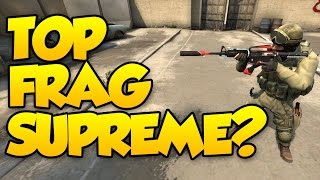 TOP FRAGGING AS SUPREME? CS GO COMPETITIVE - NICK SUCKS AT CSGO