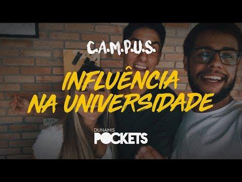 C.A.M.P.U.S. Pockets // Influência na Universidade