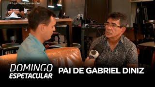 Baixar Pai de Gabriel Diniz fala com exclusividade com o Domingo Espetacular