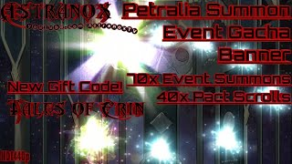 TALES OF ERIN Petralia Summon Event Gacha Banner - 70 Summons & 40 Pact Scroll Draws - New Gift Code
