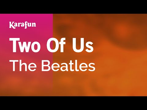 Karaoke Two Of Us - The Beatles *
