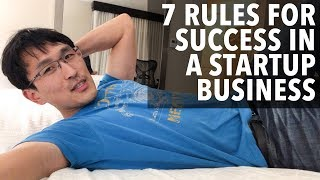 The 7 Rules for a Successful Startup Business (for tech & software engineers)
