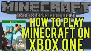 How To Play Minecraft on Xbox One