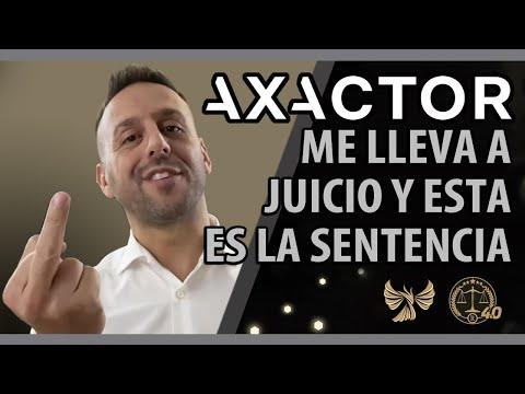 AXACTOR ME LLEVA A JUICIO Y ESTA ES LA SENTENCIA ?