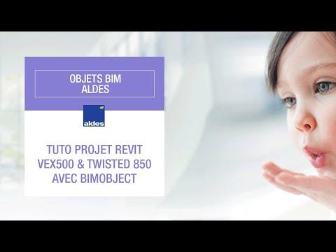 Tuto projet Revit VEX500 & Twisted 850 avec BIMobject - Objets BIM