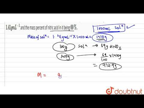Calculate the concentration of nitric acid in moles per litre in a sample which has a density `1...