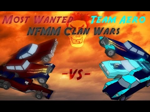 [NFMM Clan Wars] Most Wanted VS Team Aero