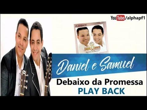 Daniel E Samuel O Amor Da Minha Vida Playback Youtube