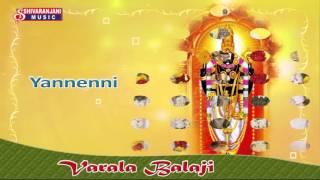 Srinivasa Govinda + Govinda Namalu || Yanneni || Varala Balaji || Sri Venkateswara Swamy Keerthana