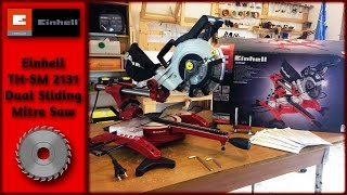 Einhell TH-SM 2131 Dual Sliding Mitre Saw [Assembly]