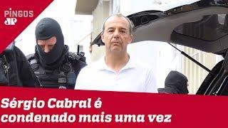 Mais uma pra conta: Cabral é condenado pela 12ª vez