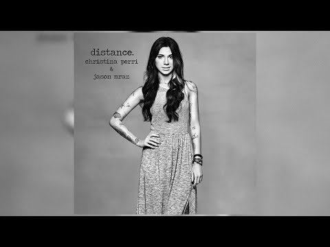 Christina Perri - Distance (ft. Jason Mraz) [2012 Repackaged Edition Bonus Track] (Letra/Lyrics)