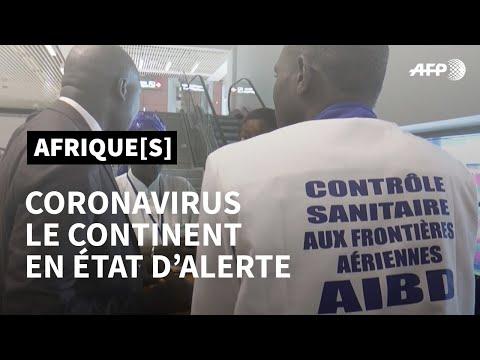 Coronavirus: les pays africains en alerte | AFP Afrique[s]