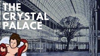Хрустальный дворец история большого здания  AmorSciendi