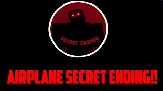 I FOUND THE SECRET ENDING!!! || ROBLOX AIRPLANE ||