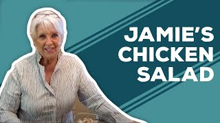 Quarantine Cooking - Jamie's Chicken Salad