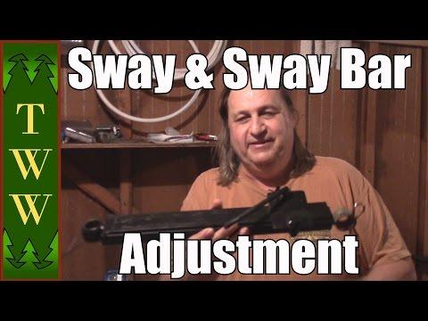 Sway and Sway Bar Adjustment