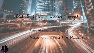 BCL & JFlow - Dance Tonight