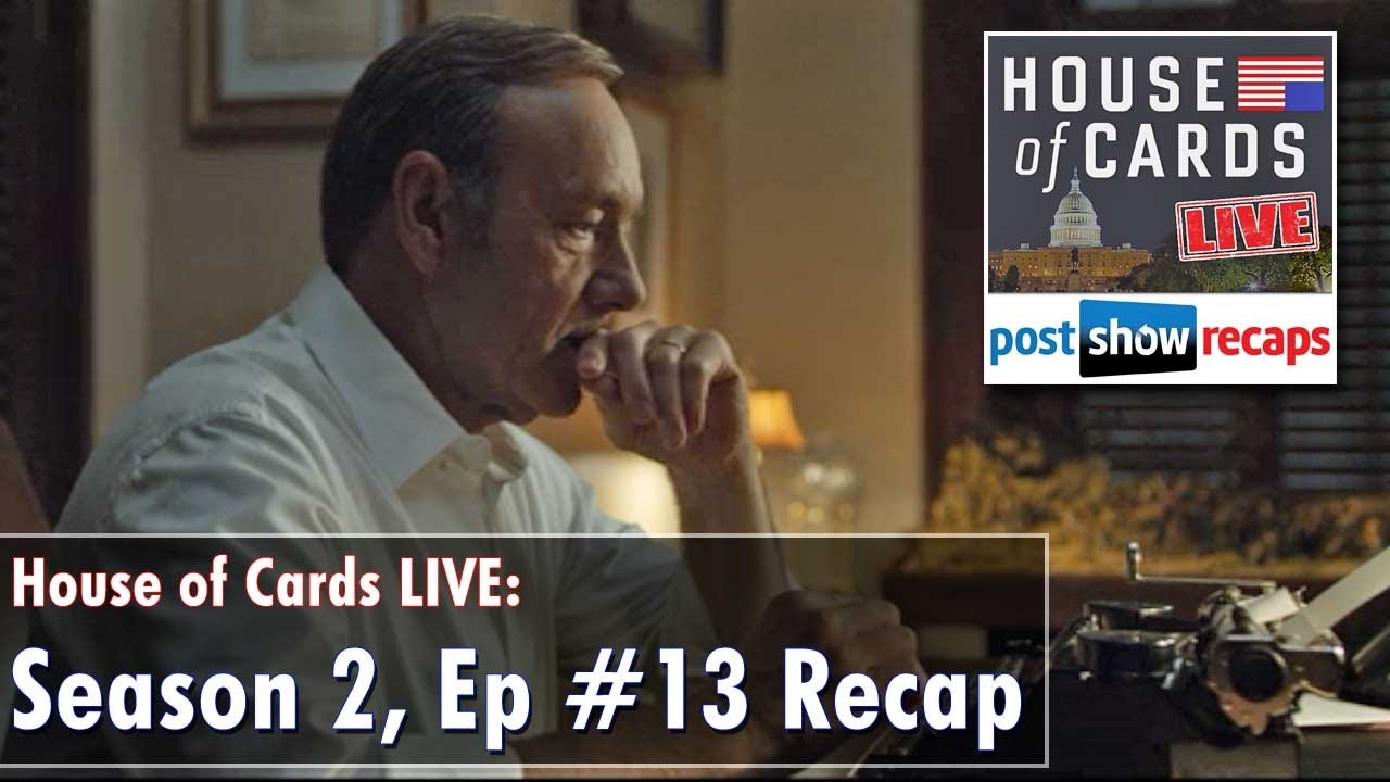 house of cards season 2, episode 13 review | chapter 26 recap