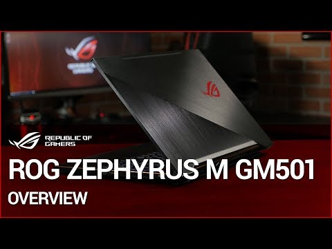ROG Zephyrus M GM501 OVERVIEW