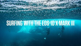Capturing surf action with the Canon EOS-1D X Mark III