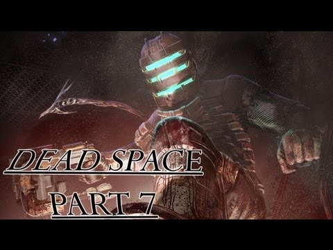 "Dead Space Part 7 - ""Engineering Bay"""