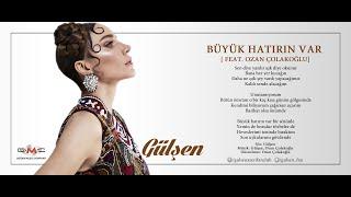 Gülşen - Büyük Hatırın Var [feat. Ozan Çolakoğlu] (Bangır Bangır / 07) @gulsen_fan